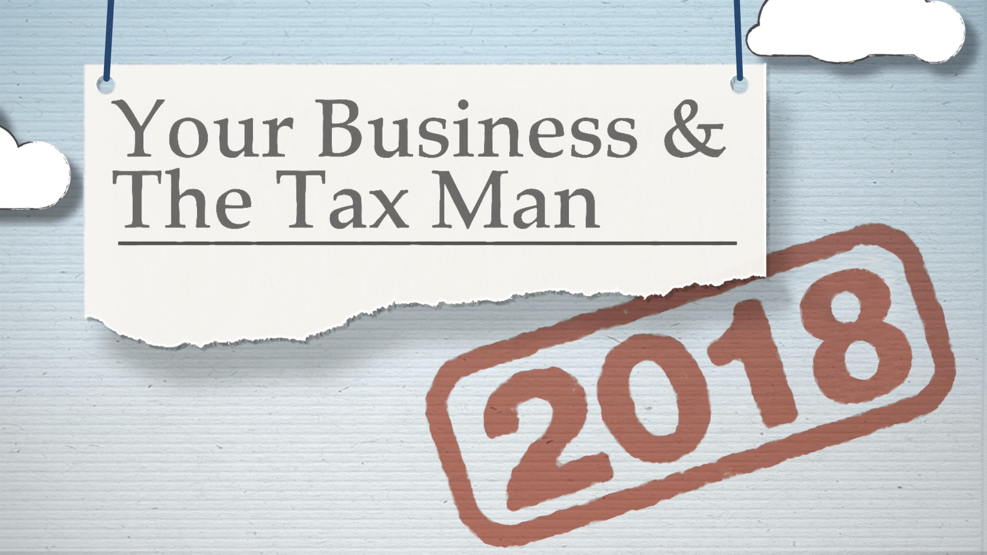 2018 Business Tax Highlights - Coming August 2018